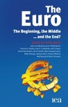 The Euro: the Beginning, the Middle...and the End?