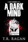 A Dark Mind (Lizzy Gardner #3)