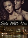 Safe with You (First and Last, #1)