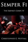 Semper Fi (The Empire's Corp's, #4)