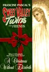 A Christmas Without Elizabeth (Sweet Valley Twins Magna Edition #2)