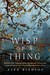 Wisp of a Thing (Tufa, #2)