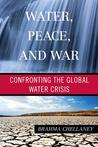 Water, Peace, and...
