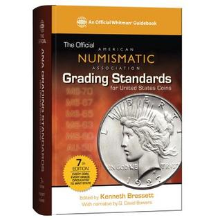 Official ANA Grading Standards for United States Coins