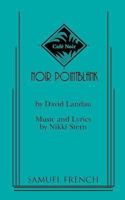 Noir Pointblank