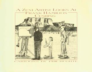 A Zuni Artist Looks at Frank Hamilton Cushing