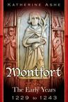 Montfort: The Early Years -  1229 to 1243 (Monfort, #1)