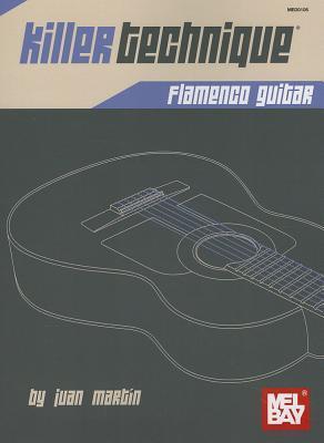 Killer Technique: Flamenco Guitar