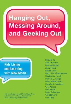 hanging-out-messing-around-and-geeking-out-kids-living-and-learning-with-new-media