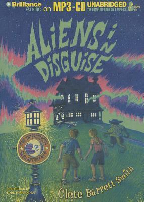 Aliens in disguise par Clete Barrett Smith