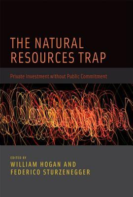the-natural-resources-trap-private-investment-without-public-commitment