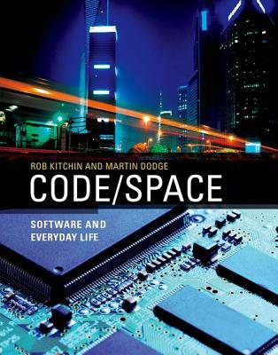 Code/Space by Rob Kitchin
