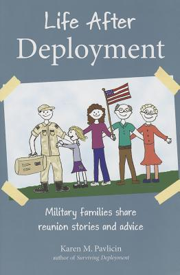 Life After Deployment: Military Families Share Reunion Stories and Advice