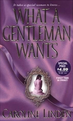 What a Gentleman Wants by Caroline Linden