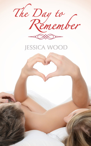 The Day to Remember (A Night to Forget, #2)