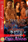 The Wolves Catch Their Attorney by Cara Adams