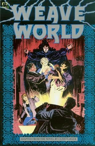 Weaveworld - Books 1-3