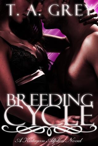 Breeding Cycle by T.A. Grey