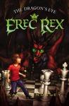The Dragon's Eye (Erec Rex, #1)