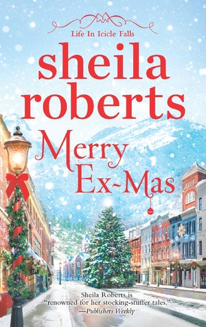 Merry Ex-Mas (Life in Icicle Falls, #2)