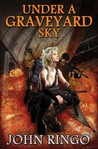 Under a Graveyard Sky (Black Tide Rising, #1)