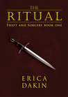 The Ritual (Theft and Sorcery, #1)