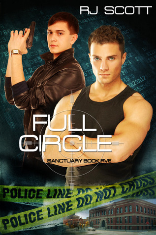 Flashback Friday Book Review:  Full Circle (Sanctuary #5) by R.J. Scott