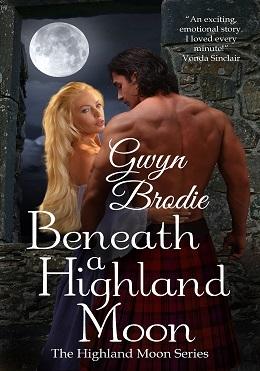 Beneath A Highland Moon (The Highland Moon #1)