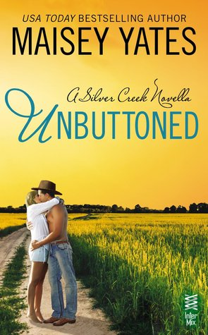 Ebook Unbuttoned by Maisey Yates read!