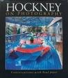 Hockney on Photography: Conversations with Paul Joyce