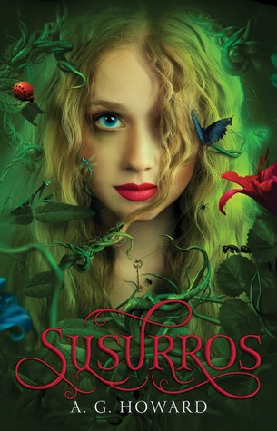 Susurros by A.G. Howard