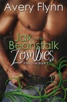 Jax and the Beanstalk Zombies (Fairy True, #1)