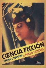 Ciencia ficción, utopía y mercado