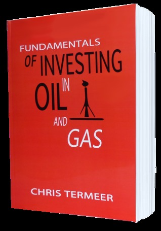 Fundamentals of Investing in Oil and Gas