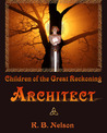 Architect (Children of the Great Reckoning #3)
