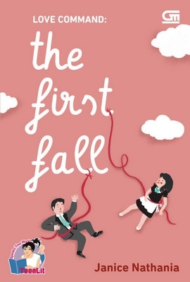 Hasil gambar untuk Novel Love Command (The First Fall) – Janice Nathania