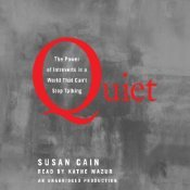Quiet: The Importance of Introverts in a World That Can't Stop Talking