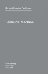 The Femicide Machine(Intervention 11) EPUB