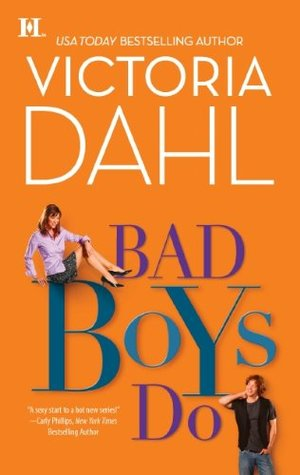 Bad Boys Do by Victoria Dahl
