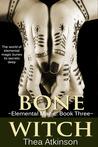 Bone Witch (Elemental Magic #3)
