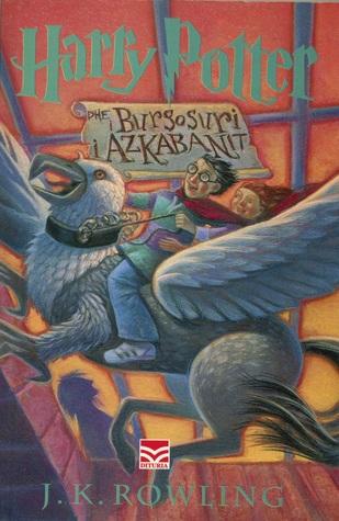 Harry Potter dhe i Burgosuri i Azkabanit (Harry Potter, #3)