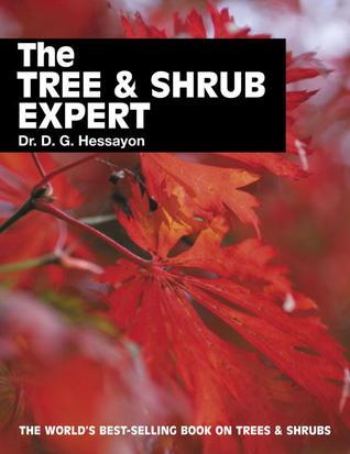 The Tree & Shrub Expert by D.G. Hessayon