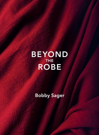 Beyond the Robe: Science for Monks and All It Reveals about Tibetan Monks and Nuns