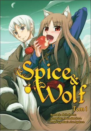 Spice & Wolf, tom 1 (Spice & Wolf, #1)