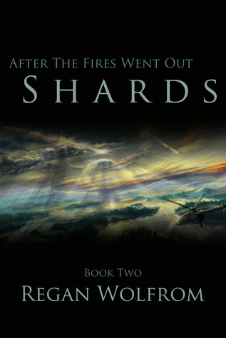 After The Fires Went Out: Shards