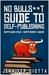 No Bullshit Guide to Self-P...