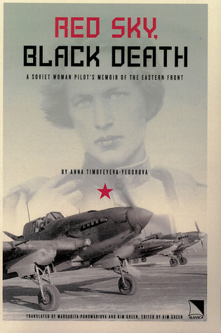 red-sky-black-death-a-soviet-woman-pilot-s-memoir-of-the-eastern-front