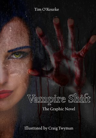 Vampire Shift: The Graphic Novel Volume One