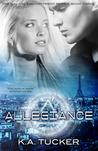 Allegiance by K.A. Tucker