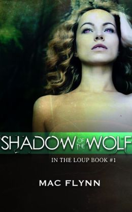 Shadow of the Wolf(In the Loup 1)